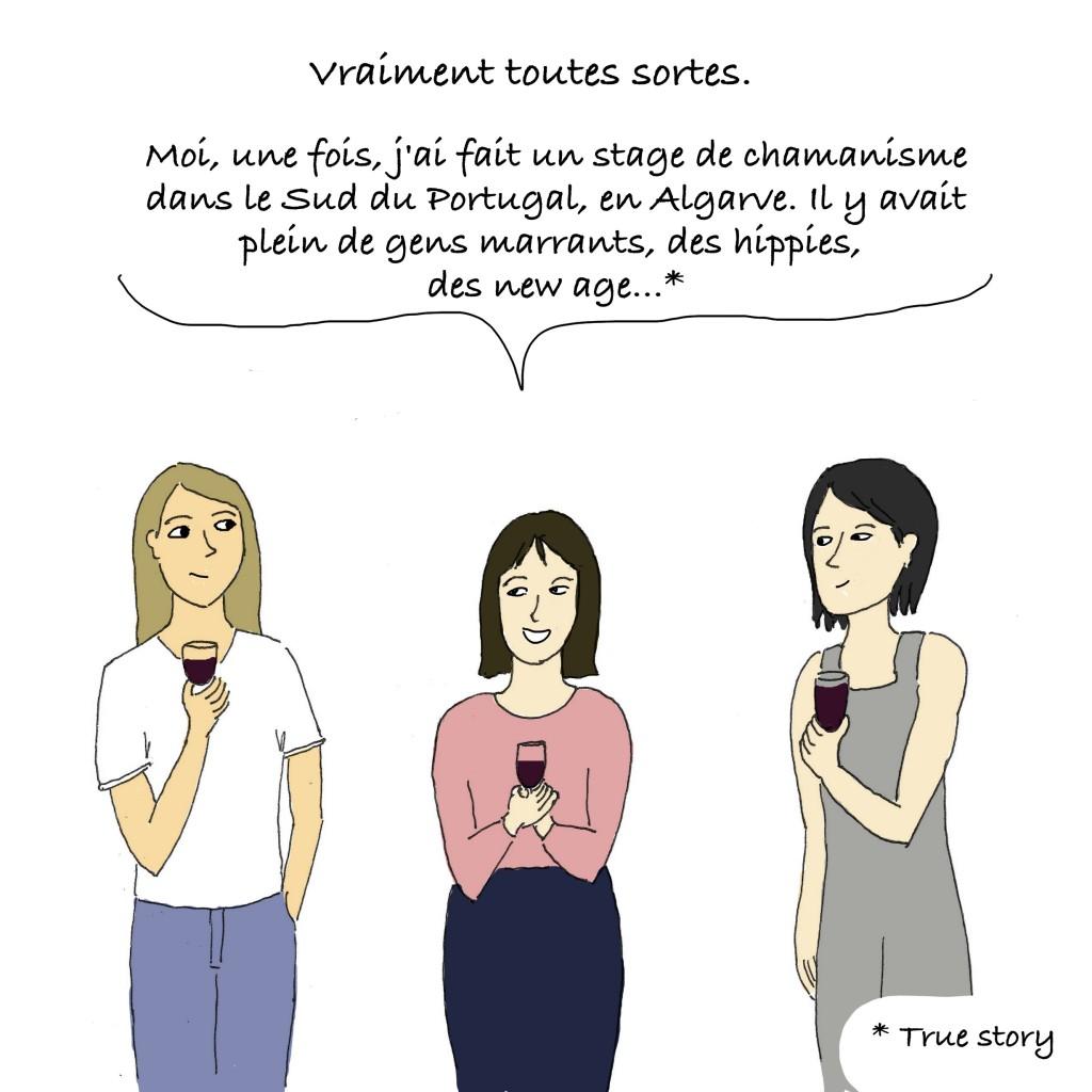 La deuxième femme d'expat raconte qu'elle a fait un stage de chamanisme. Le dessinateur du blog sur Lisbonne précise, là encore, que c'est une histoire vraie.